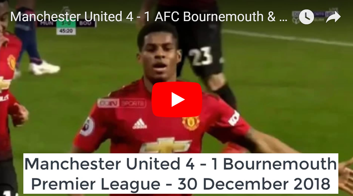 Manchester United 4 - 1 Bournemouth